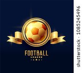 golden football emblem badge... | Shutterstock .eps vector #1085245496