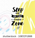 step out of the comfort zone....   Shutterstock .eps vector #1085291888