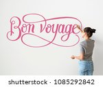 artist woman writing bon voyage ... | Shutterstock . vector #1085292842