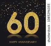 60 years happy anniversary... | Shutterstock .eps vector #1085296355