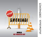 world no tobacco day stop... | Shutterstock .eps vector #1085463425