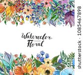 watercolor floral background....   Shutterstock . vector #1085467898