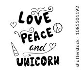 love  peace and unicorn... | Shutterstock .eps vector #1085501192