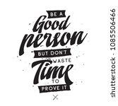 inspirational quote  motivation.... | Shutterstock .eps vector #1085506466