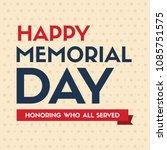 happy memorial day design poster | Shutterstock .eps vector #1085751575