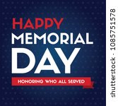 happy memorial day design poster | Shutterstock .eps vector #1085751578
