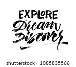 explore dream discover. travel... | Shutterstock .eps vector #1085835566