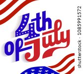 happy 4th of july  ... | Shutterstock .eps vector #1085991572