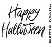 happy halloween challigraphy ... | Shutterstock . vector #1086035522