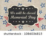 we will be closed memorial day...   Shutterstock . vector #1086036815