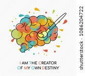 i am the creator of my own... | Shutterstock .eps vector #1086204722