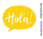 vector illustration of 'hola'... | Shutterstock .eps vector #1086505148