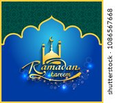 happy ramadan.ramadan kareem...   Shutterstock . vector #1086567668
