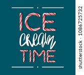 ice cream time   creative... | Shutterstock . vector #1086725732