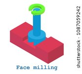 face milling metalwork icon.... | Shutterstock . vector #1087059242