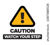 caution watch your step sign... | Shutterstock .eps vector #1087088528