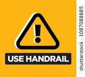 caution use handrail vector sign | Shutterstock .eps vector #1087088885