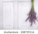 lavender hanging from an old... | Shutterstock . vector #108729116