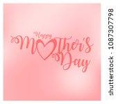 mothers day vector illustration | Shutterstock .eps vector #1087307798