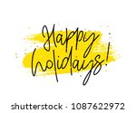 happy holidays. lettering and... | Shutterstock .eps vector #1087622972