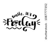 smile  it's friday  ... | Shutterstock .eps vector #1087777352