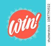 win  vector lettering. | Shutterstock .eps vector #1087793522