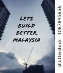 Small photo of lets build better malaysia