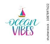 ocean vibes calligraphy.... | Shutterstock .eps vector #1087897622