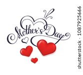 happy mother's day calligraphy... | Shutterstock .eps vector #1087925666