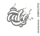 happy cake day  lettering... | Shutterstock .eps vector #1088412932