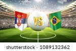 Stock photo serbia vs brazil soccer concept white soccer ball with the flag in the stadium d render 1089132362