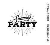summer party lettering. design... | Shutterstock .eps vector #1089379688