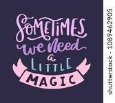 magic hand written lettering...   Shutterstock .eps vector #1089462905