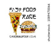 fastfood rage slogan. pizza and ... | Shutterstock .eps vector #1089470066