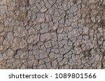 texture of dry cracked... | Shutterstock . vector #1089801566