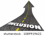 inclusion word road inclusive... | Shutterstock . vector #1089919622