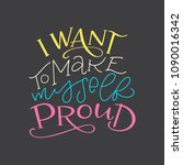 lettering composition of i want ... | Shutterstock .eps vector #1090016342