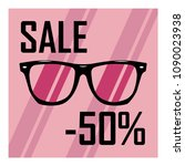 poster for sale of glasses  50... | Shutterstock . vector #1090023938