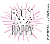 run motivation phrase. hand... | Shutterstock .eps vector #1090052132