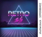 retro party 1980s. digital... | Shutterstock .eps vector #1090088402