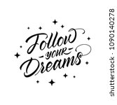 Follow Your Dreams....