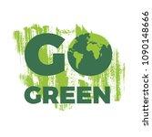 calligraphy go green.... | Shutterstock .eps vector #1090148666
