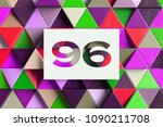 number 96 on the colorful... | Shutterstock . vector #1090211708