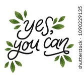 Yes  You Can. Hand Drawn...