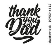 thank you dad   vector father's ... | Shutterstock .eps vector #1090346612