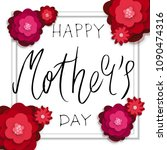 beatutiful handwritten bursh... | Shutterstock .eps vector #1090474316