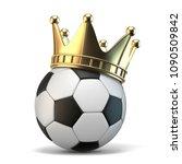 golden crown on soccer ball 3d...   Shutterstock . vector #1090509842