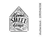 hand drawn lettering phrase... | Shutterstock .eps vector #1090546538