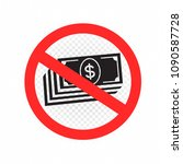 no cash sign icon. prohibition... | Shutterstock .eps vector #1090587728