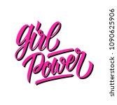 girl power calligraphic... | Shutterstock .eps vector #1090625906